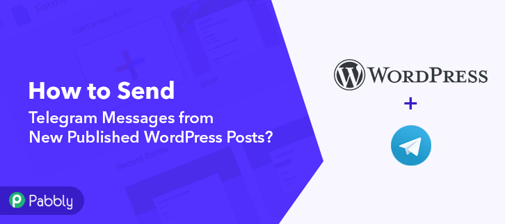 How to Send Telegram Messages from New Published WordPress Posts