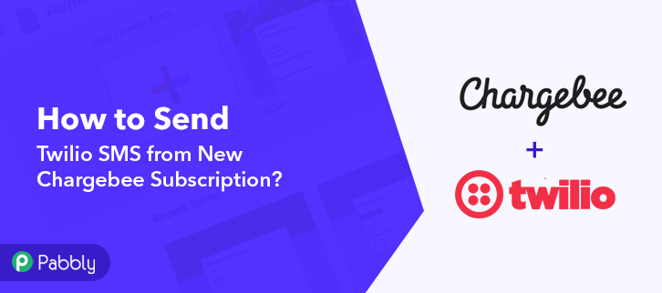 How to Send Twilio SMS from New Chargebee Subscription