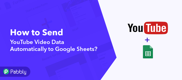 How to Send YouTube Video Data Automatically to Google Sheets