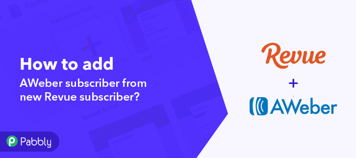 How to Add AWeber Subscriber From New Revue Subscriber