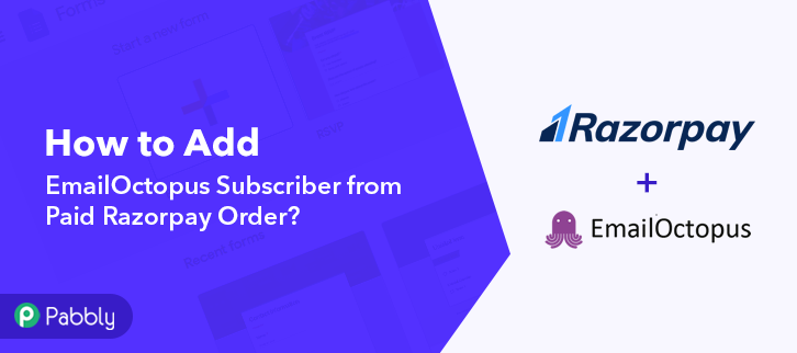 How to Add EmailOctopus Subscriber from Paid Razorpay Order