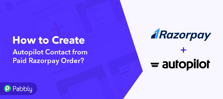 How to Create Autopilot Contact from Paid Razorpay Order