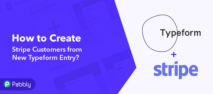 Create Stripe Customers from New Typeform Entry