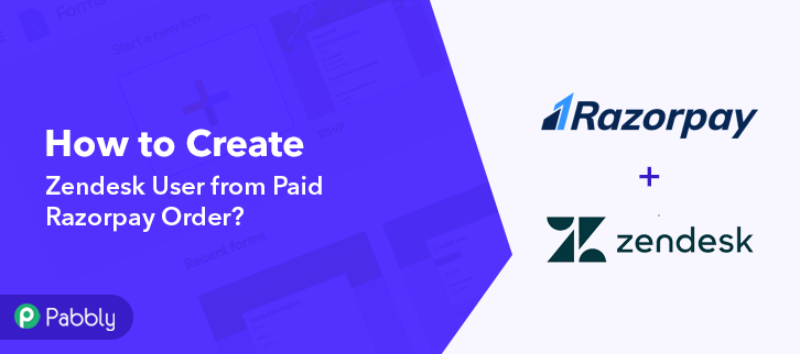 How to Create Zendesk User from Paid Razorpay Order