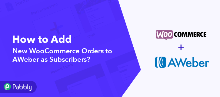 How to Add New WooCommerce Orders to AWeber as Subscribers