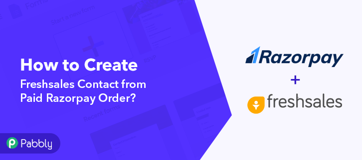 How to Create Freshsales Contact from Paid Razorpay Order
