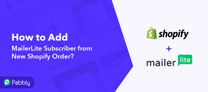How to Add MailerLite Subscriber from New Shopify Order