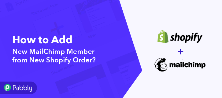 How to Add New MailChimp Member from New Shopify Order