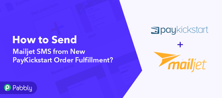 How to Send Mailjet SMS from New PayKickstart Order Fulfillment
