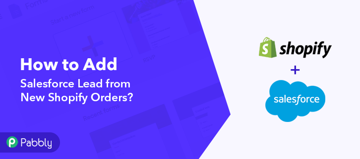 How to Add Salesforce Lead from New Shopify Orders