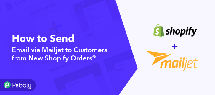 How to Send Email via Mailjet to Customers from New Shopify Orders
