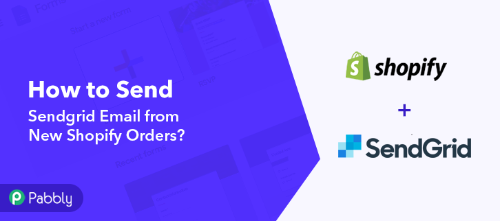 How to Send Sendgrid Email from New Shopify Orders