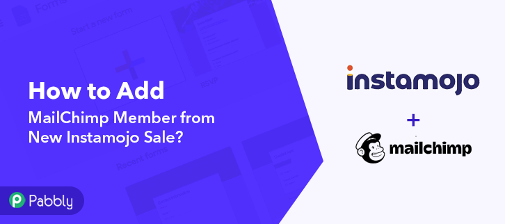 How to Add MailChimp Member from New Instamojo Sale