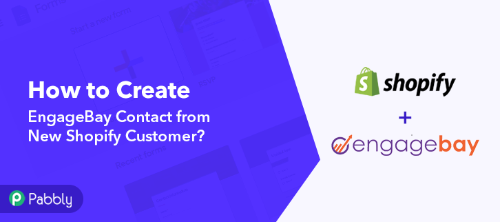 How to Create EngageBay Contact from New Shopify Customer