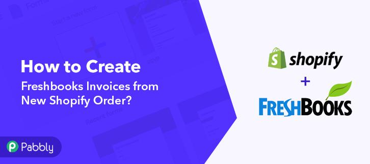 How to Create Freshbooks Inv