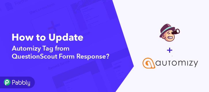 How to Update Automizy Tag from QuestionScout Form Response