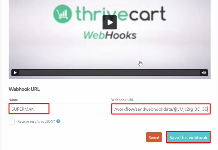 Paste the Webhook URL Thrivecart