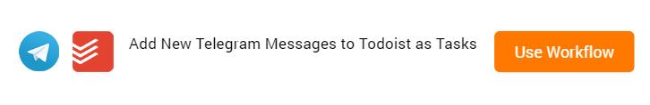 Add New Telegram Messages to Todoist as Tasks Workflow