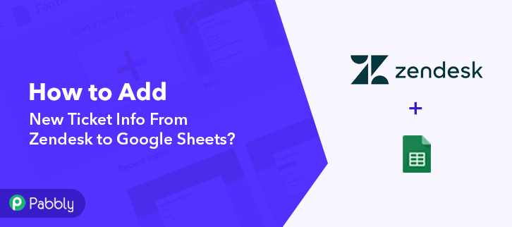 Add New Ticket Info From Zendesk to Google Sheets