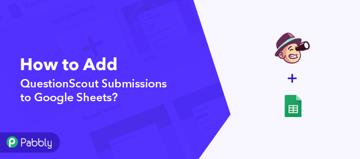 Add QuestionScout Submissions to Google Sheets