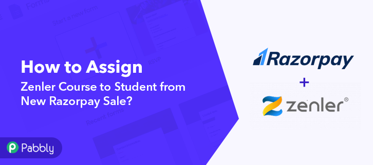 Assign Zenler Course to Student from New Razorpay Sale