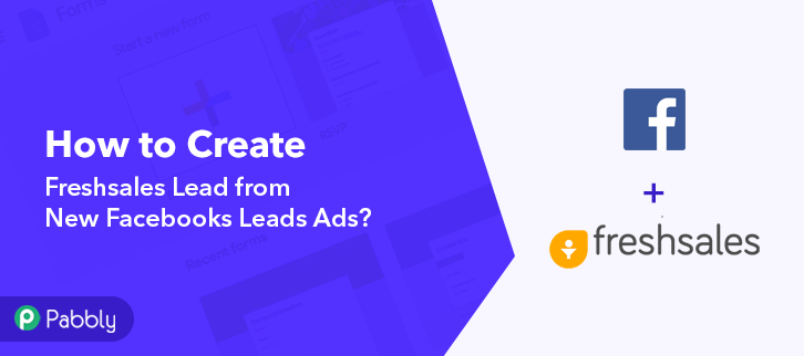 Create Freshsales Lead from New Facebooks Leads Ads