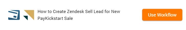 PayKickstart to Zendesk Sell