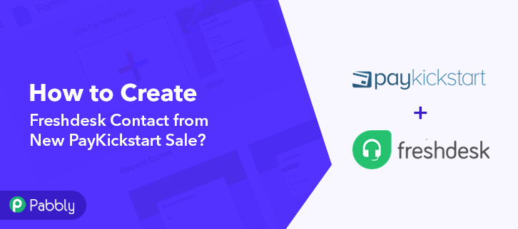 How to Create Freshdesk Contact from New PayKickstart Sale