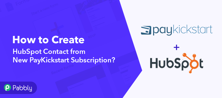 How to Create HubSpot Contact from New PayKickstart Subscription