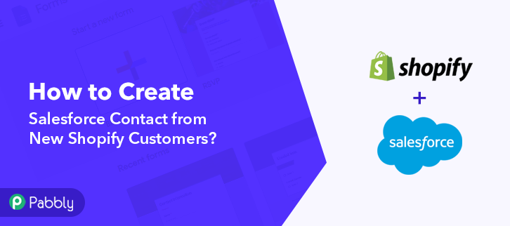 How to Create Salesforce Contact from New Shopify Customers
