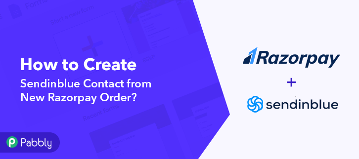 How to Create Sendinblue Contact from New Razorpay Order