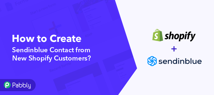 How to Create Sendinblue Contact from New Shopify Customers