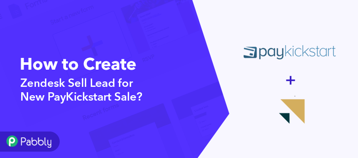 How to Create Zendesk Sell Lead for New PayKickstart Sale