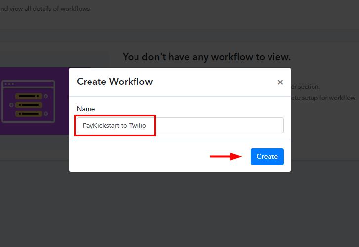 Workflow for PayKickstart to Twilio
