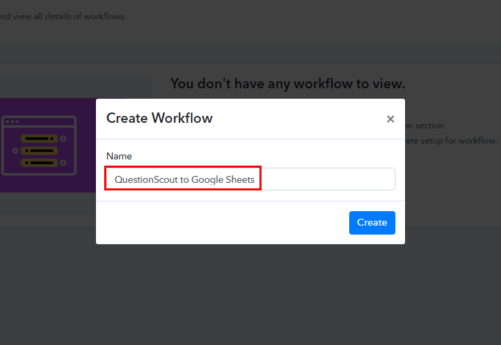 Workflow for QuestionScout to Google Sheets