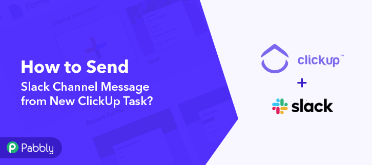 How to Send Slack Channel Message from New ClickUp Task