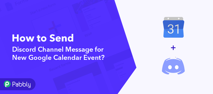How to Send Discord Channel Message for New Google Calendar Event
