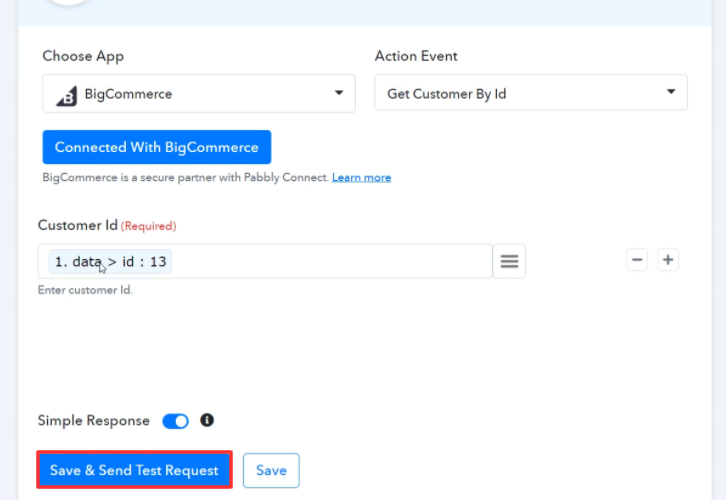 Save & Send Test Request BigCommerce