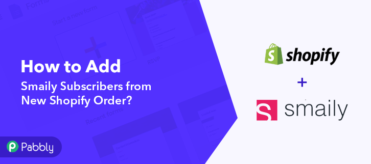How to Add Smaily Subscribers from New Shopify Order