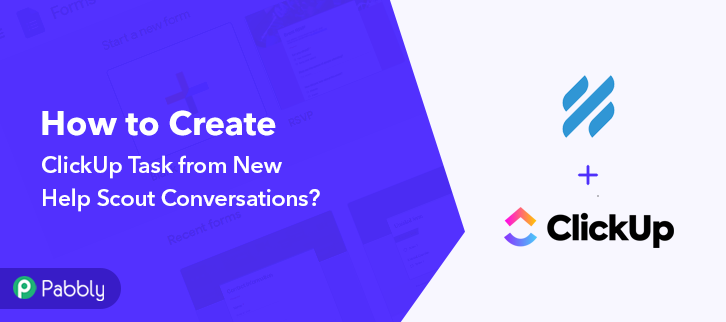 How to Create ClickUp Task from New Help Scout Conversations