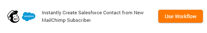 How to Create Salesforce Contact from New MailChimp Subscriber