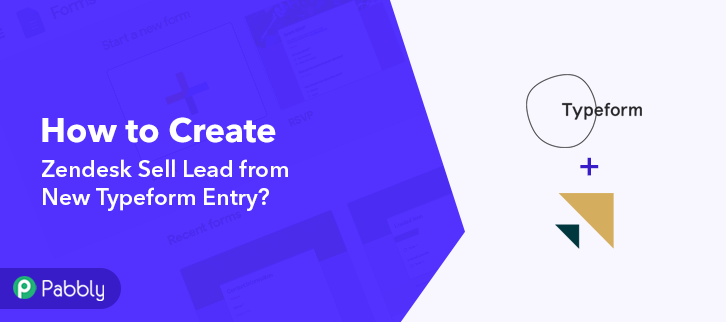 How to Create Zendesk Sell Lead from New Typeform Entry