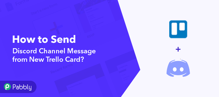 How to Send Discord Channel Message from New Trello Card