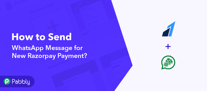 How to Send WhatsApp Message for New Razorpay Payment