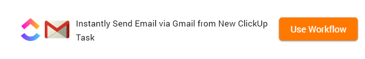 How to Send Email via Gmail from New ClickUp Task