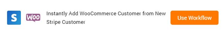 Add WooCommerce Customer from New Stripe Customer Workflow