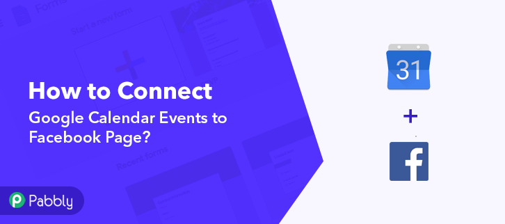 Connect Google Calendar Events to Facebook Page