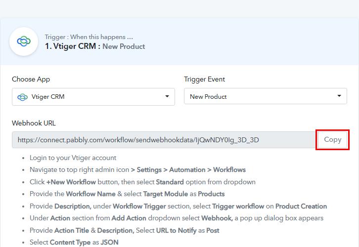 Copy Webhook URL Vtiger CRM