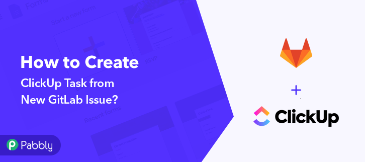 Create ClickUp Task from New GitLab Issue