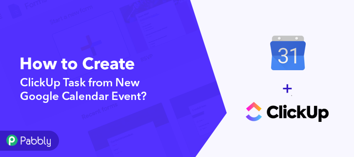 Create ClickUp Task from New Google Calendar Event